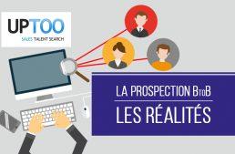 La prospection BTOB : les réalités